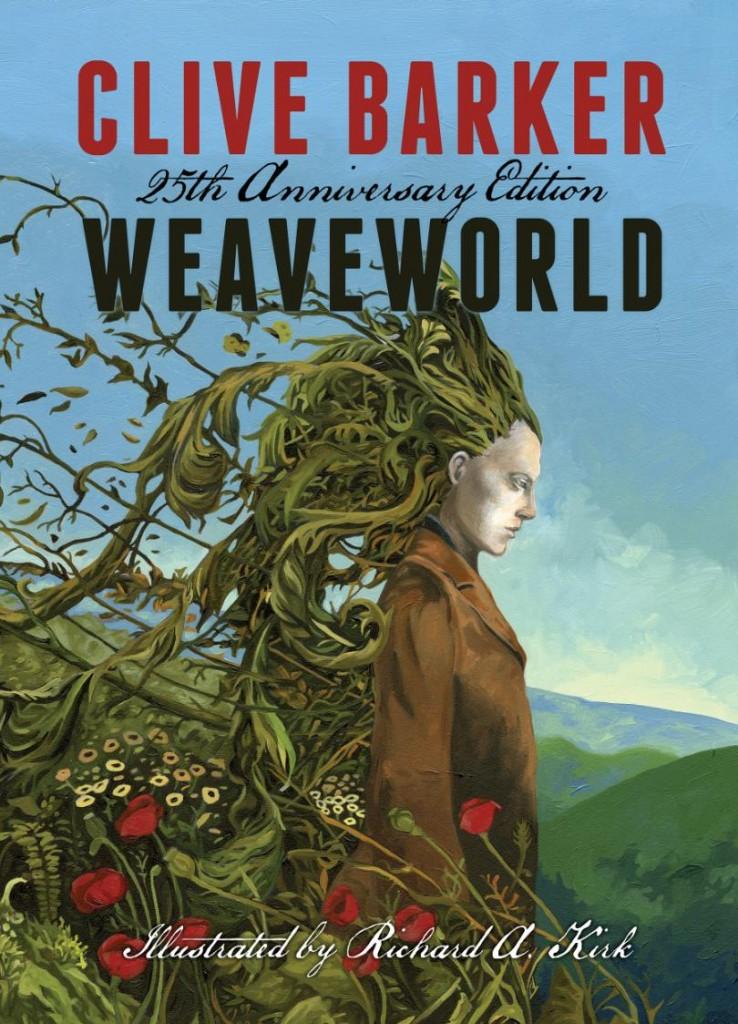 Weaveworld 25th Anniversary Edition