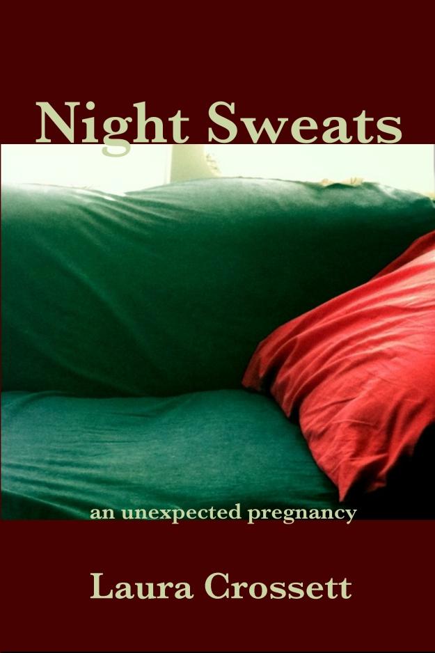 Night Sweats by Laura Crossett