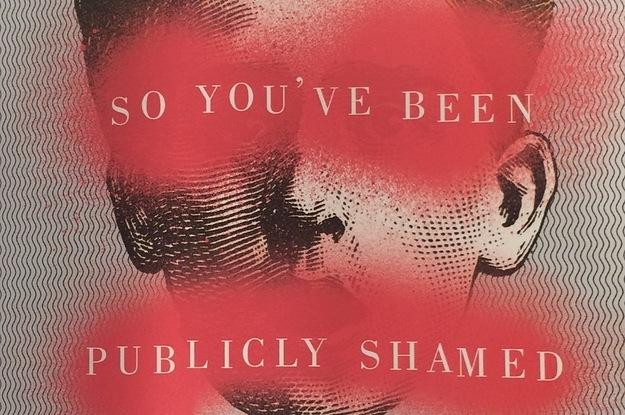 So You've Been Publicaly Shamed