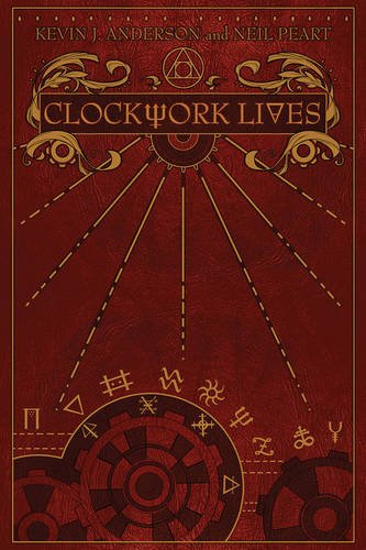 Friday Reads: Clockwork Lives by Kevin J. Anderson & Neil Peart