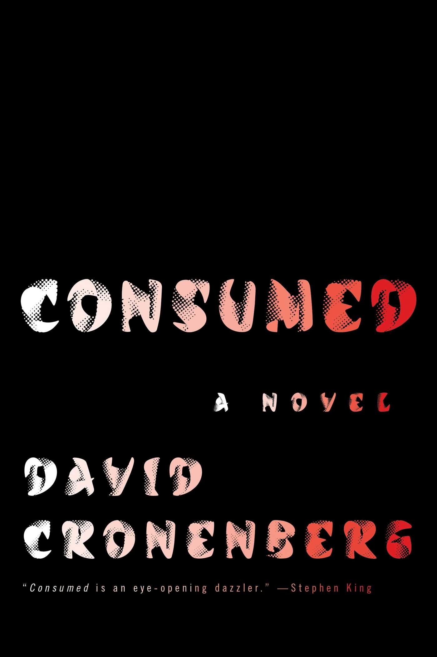 Friday Reads: Consumed by David Cronenberg