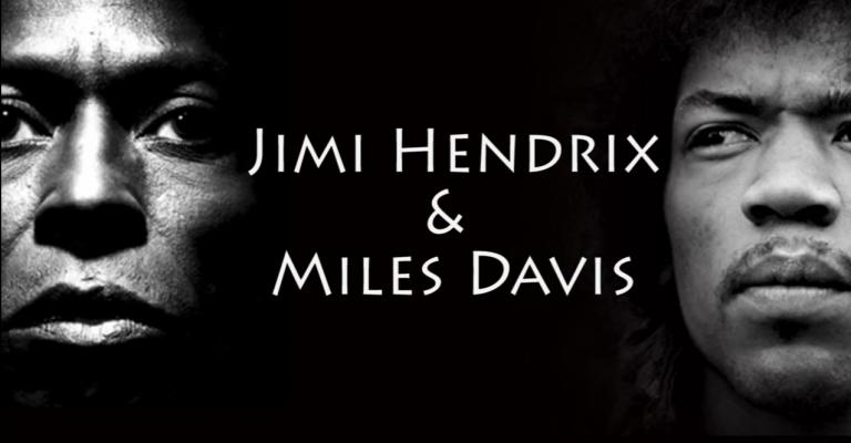 Miles & Hendrix