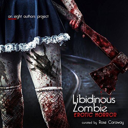 Friday Reads: Libidinous Zombie