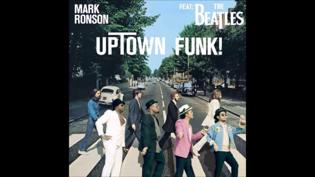 Mashup Monday: Uptown Funk (Feat. The Beatles)