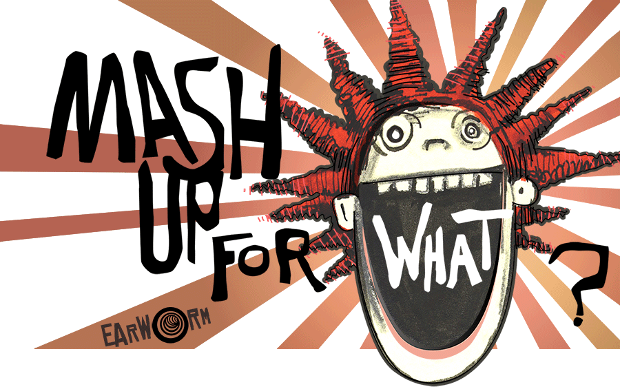 Mashup Monday: Mash Up for What by DJ Earworm