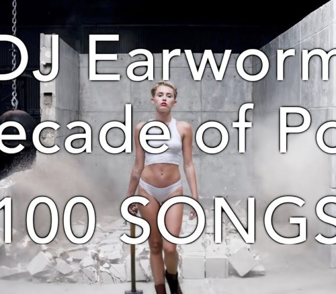 Mashup Monday: DECADE OF POP – 100 Song Mashup | DJ Earworm