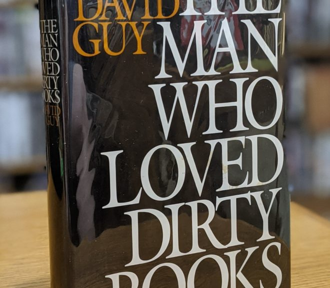 Friday Reads: The Man Who Loved Dirty Books by David Guy