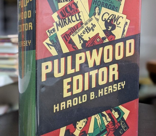 Friday Reads: Pulpwood Editor by Harold B. Hersey