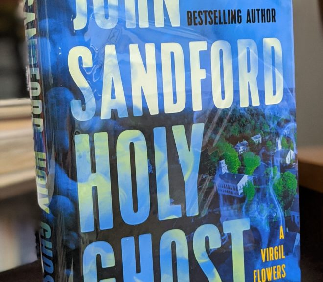 Friday Reads: Holy Ghost by John Sandford