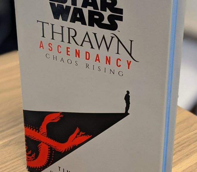 Friday Reads: Star Wars: Thrawn Ascendancy – Chaos Rising by Timothy Zahn