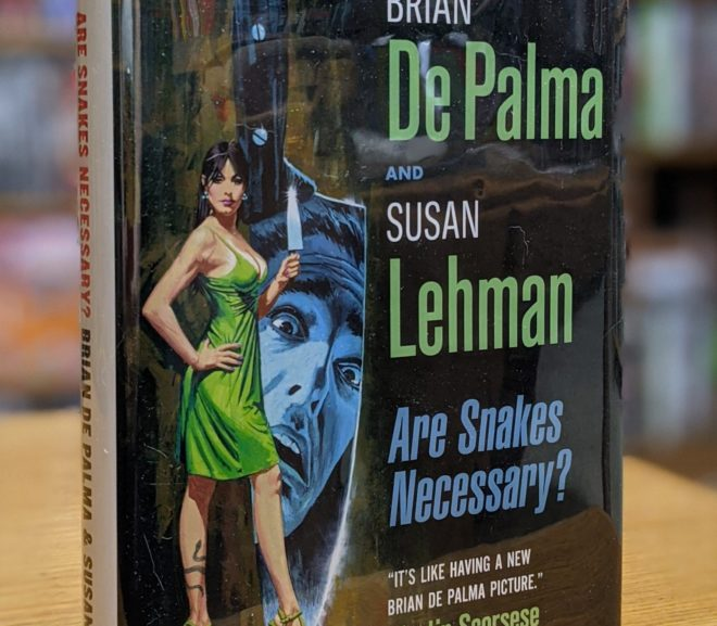 Friday Reads: Are Snakes Necessary? by Brian De Palma & Susan Lehman