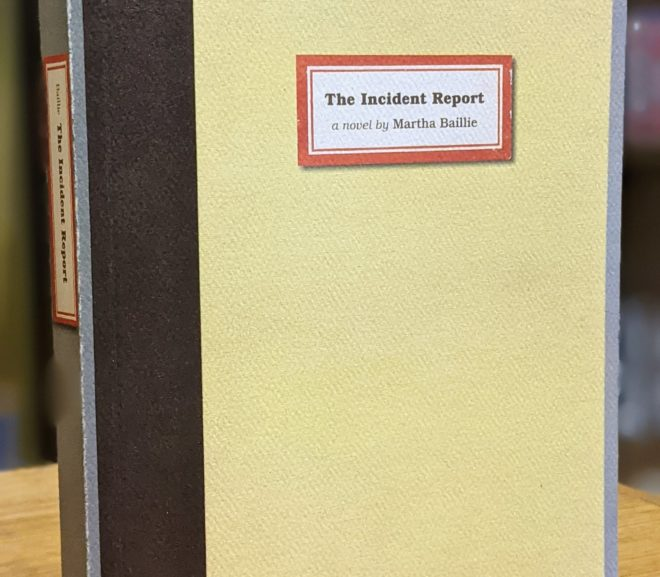 Friday Reads: The Incident Report by Martha Baillie