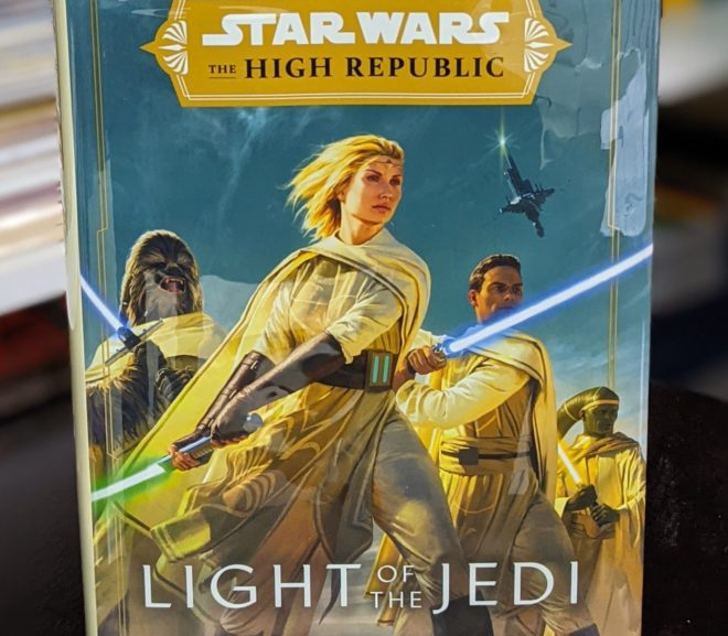 Friday Reads: Star Wars The High Republic: Light of the Jedi