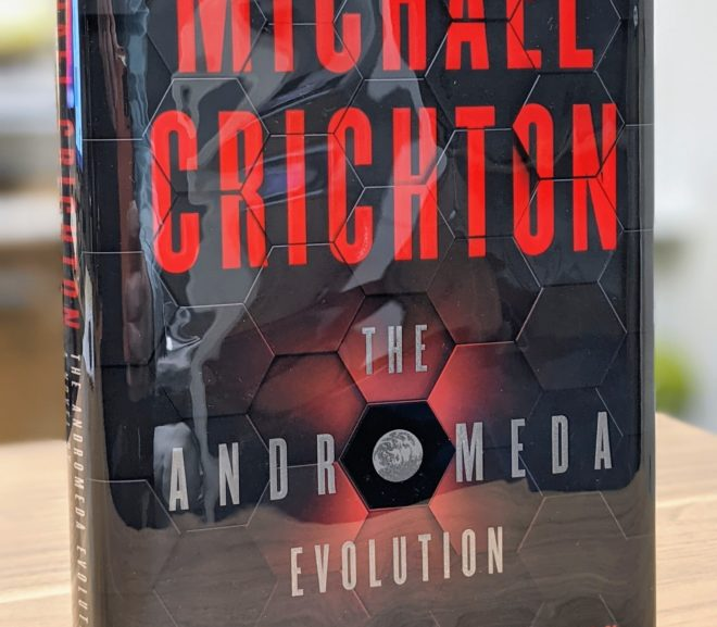 Friday Reads: The Andromeda Evolution by Michael Crichton & Daniel H. Wilson