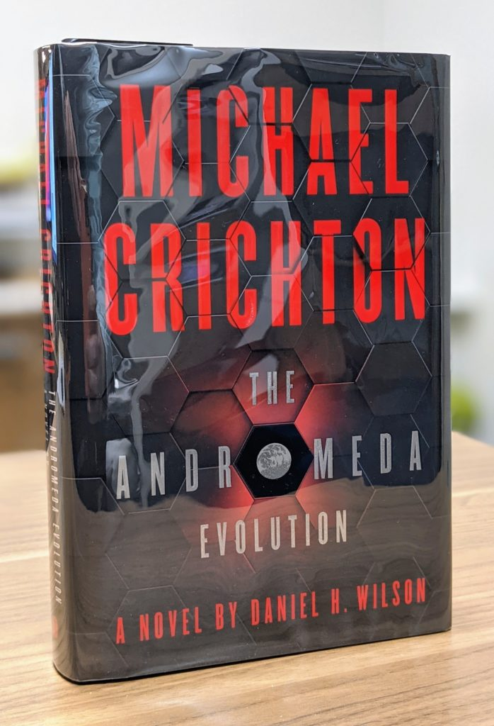 The Andromeda Evolution by Michael Crichton & Daniel H. Wilson