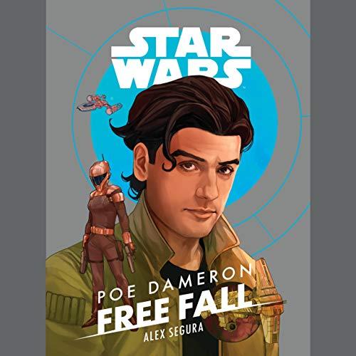 Friday Reads: Poe Dameron: Free Fall by Alex Segura