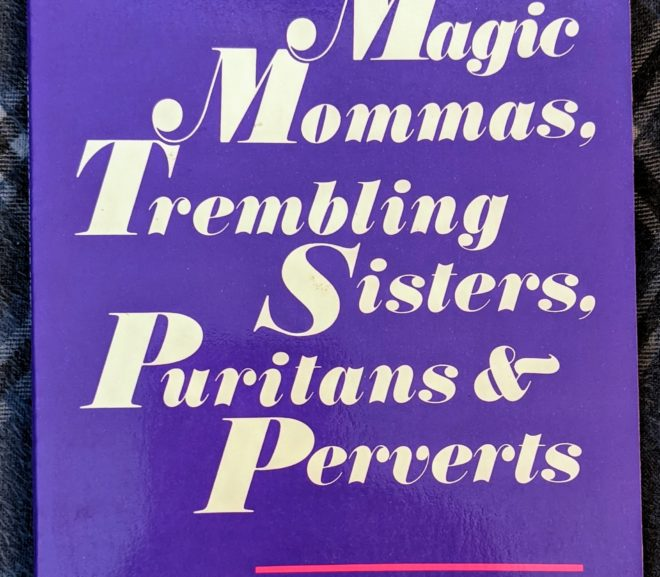 Friday Reads: Magic Mommas, Trembling Sisters, Puritans and Perverts: Feminist Essays by Joanna Russ