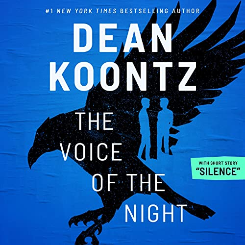 """Friday Reads: The Voice of the Night & """"Silence"""" by Dean Koontz"""
