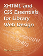 Order XHTML & CSS Essentials for Library Web Design at Amazon.com