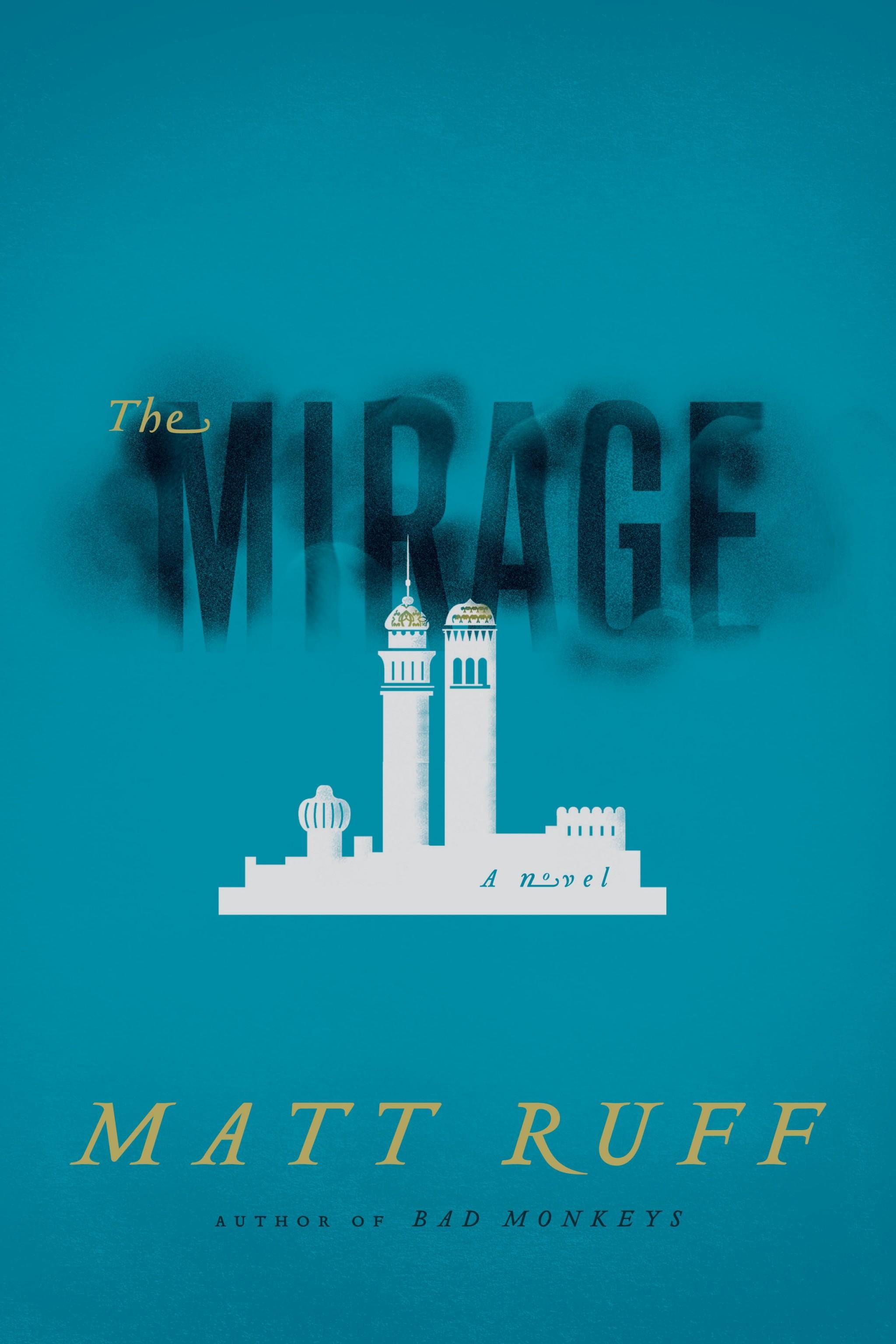 Friday Reads: The Mirage by Matt Ruff