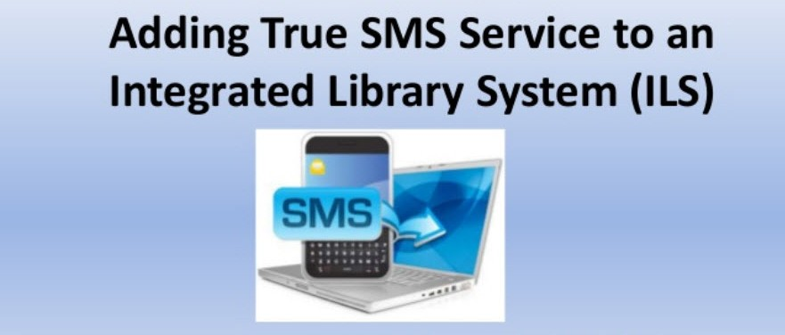 Tech Talk with Michael Sauers: Adding True SMS Service to an Integrated Library System