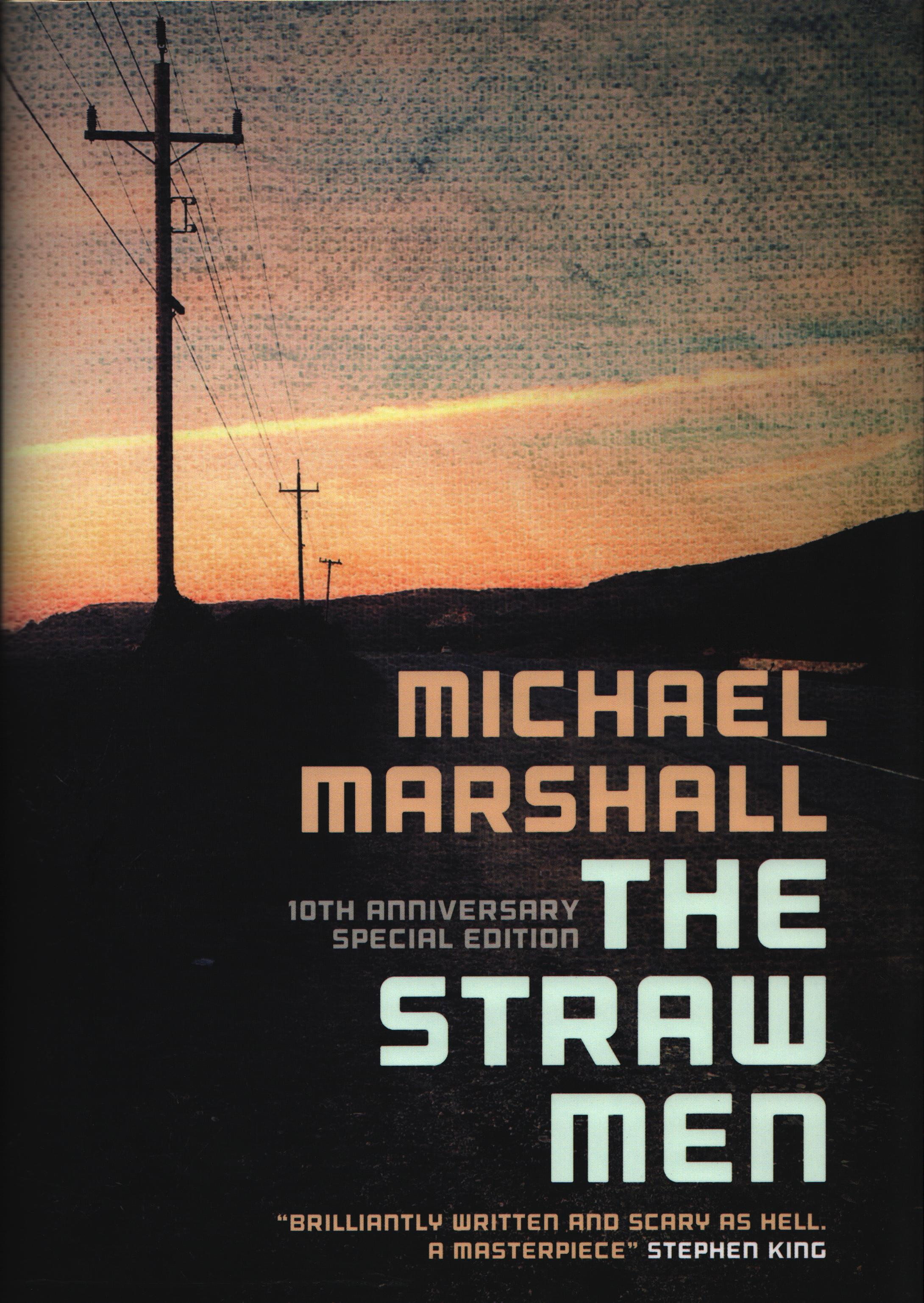 Friday Reads: The Straw Men: 10th Anniversary Special Edition by Michael Marshall
