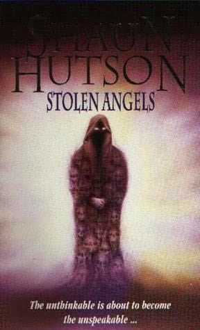 Friday Reads: Stolen Angels by Shaun Hutson