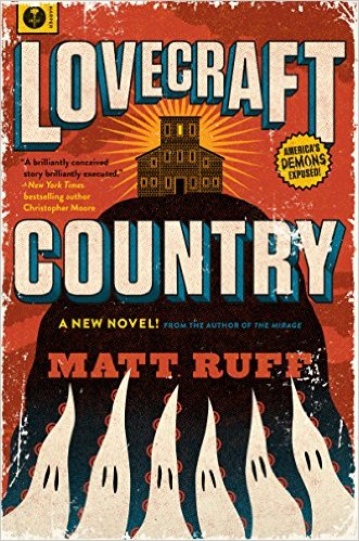 Friday Reads: Lovecraft Country by Matt Ruff