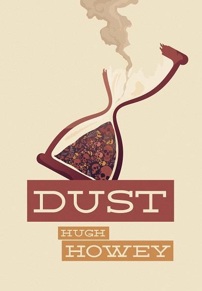 Friday Reads: Dust by HughHowey