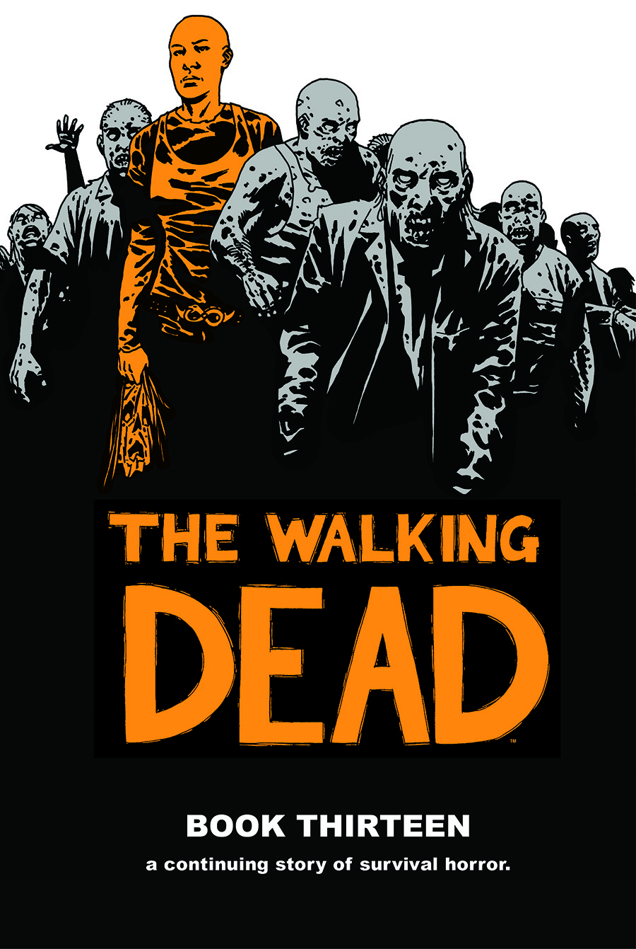 Friday Reads: The Walking Dead Book Thirteen