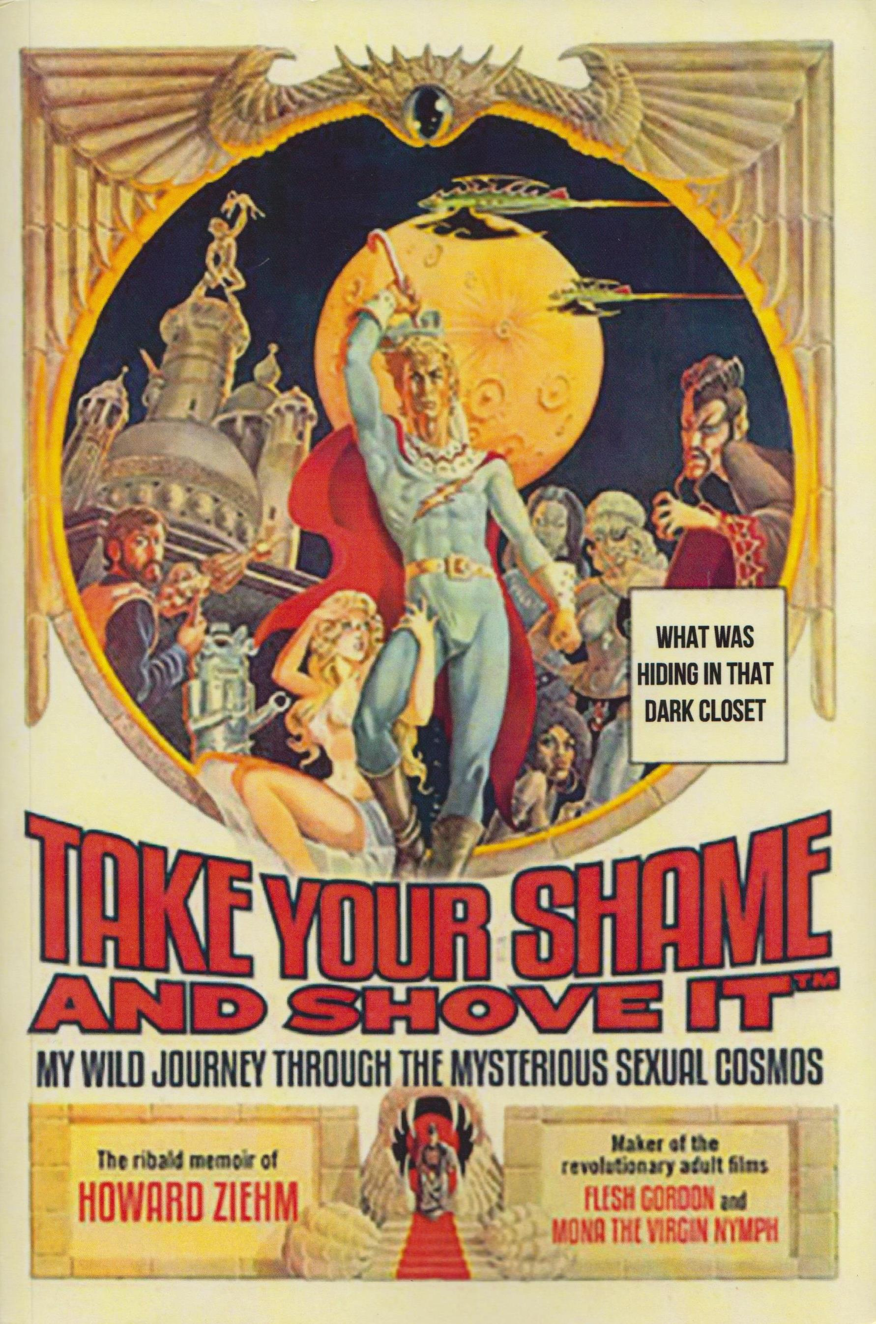 Friday Reads: Take Your Shame and Shove It by Howard Ziehm