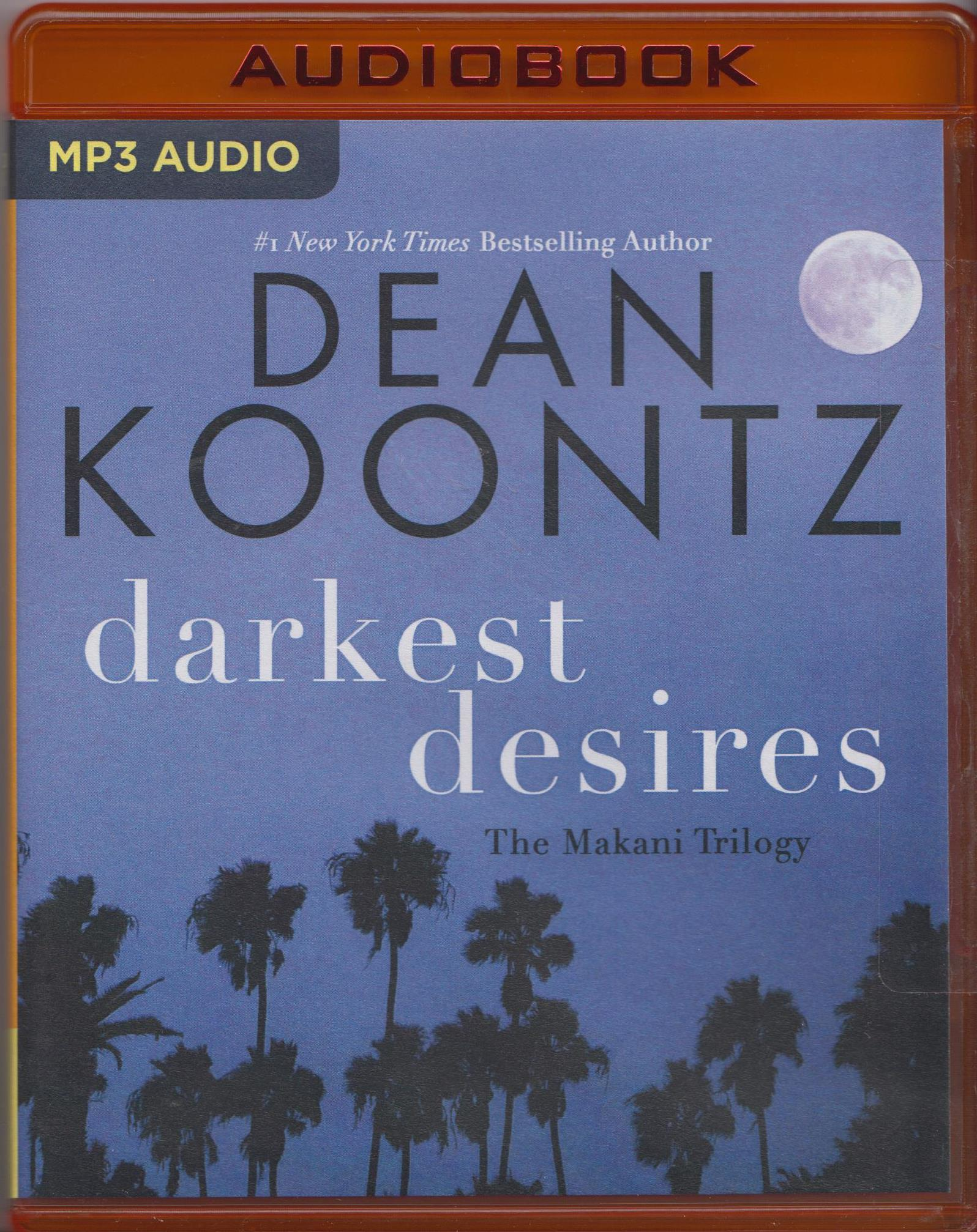 Friday Reads: Darkest Desires: The Makani Trilogy by Dean Koontz