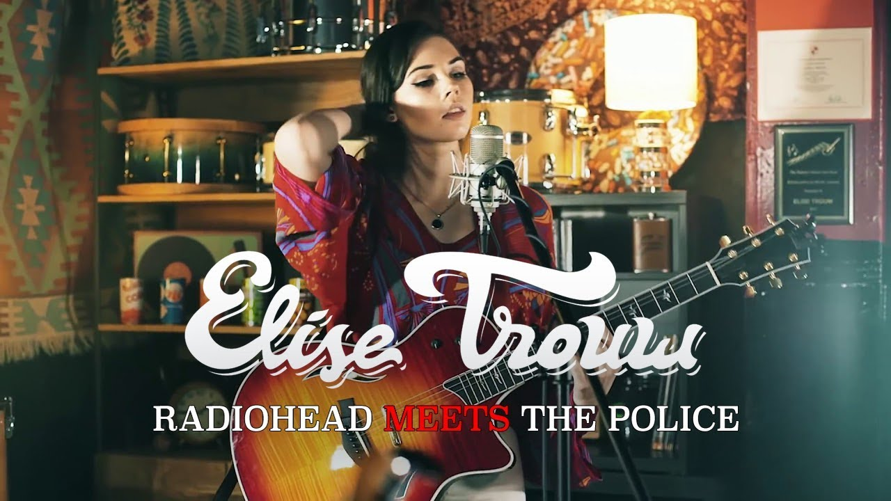 Mashup Monday: Radiohead Meets The Police – Live Looping Mashup by Elise Trouw