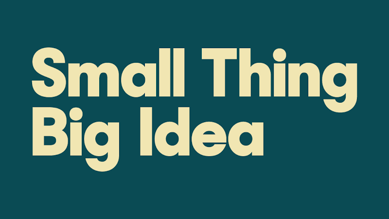 Friday Video: Small Thing Big Idea, a TED original series