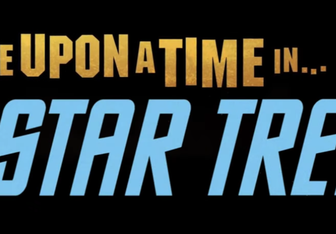 Mashup Monday: Once Upon A Time in Star Trek