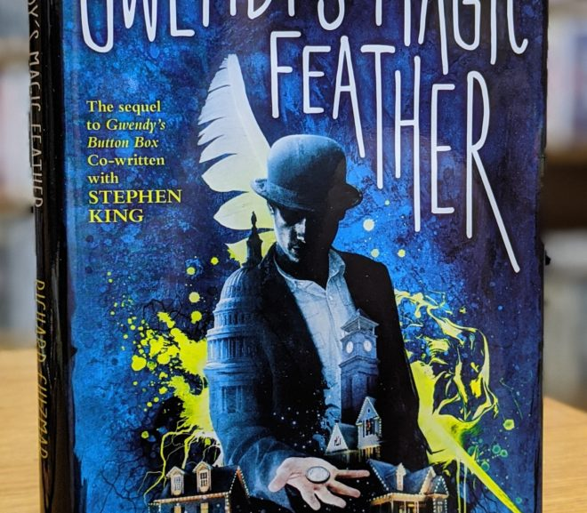 Friday Reads: Gwendy's Magic Feather by Richard Chizmar