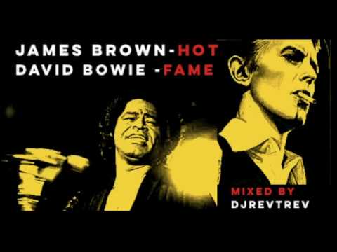 Mashup Monday: Hot / Fame – David Bowie & James Brown