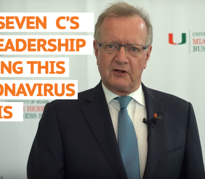 "The Seven ""C's"" Of Leadership During The Coronavirus Crisis"