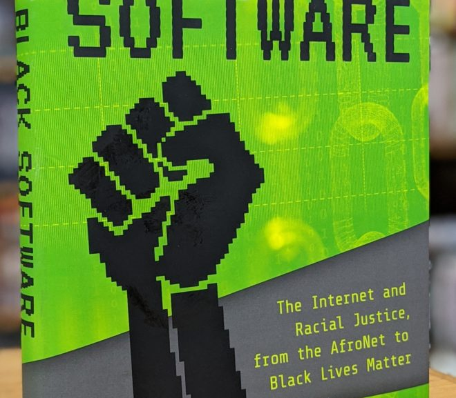 Friday Reads: Black Software by Charlton D. McIlwain