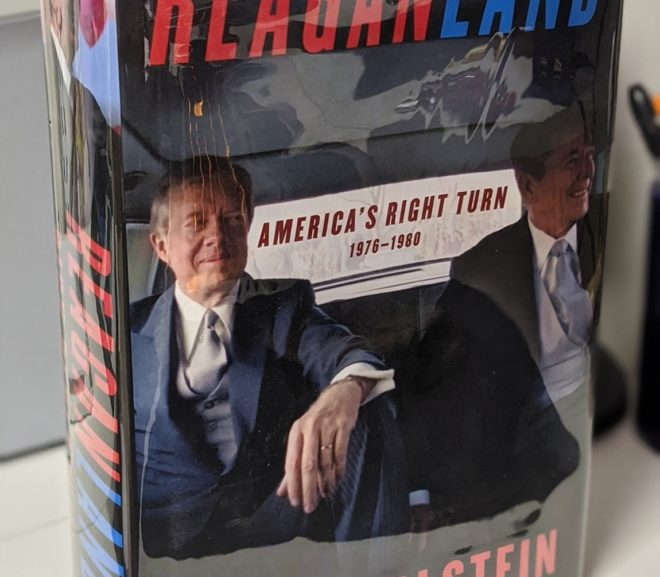 Friday Reads: Reaganland: America's Right Turn 1976-1980 by Rick Perlstein