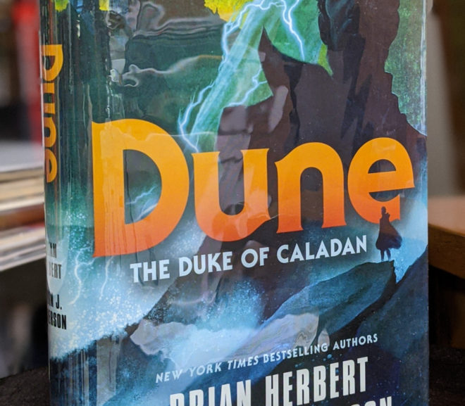 Friday Reads: Dune: The Duke of Caladan by Brian Herbert & Kevin J. Anderson
