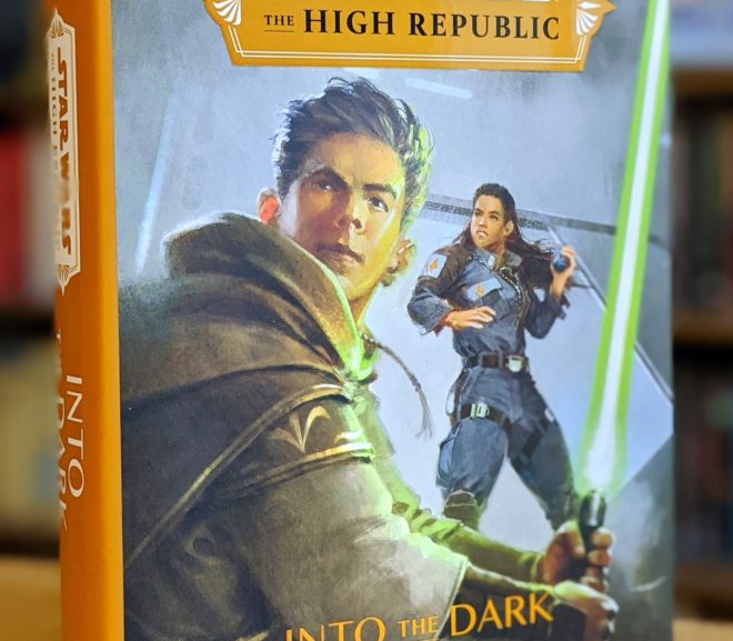 Friday Reads: Star Wars The High Republic: Into the Dark by Claudia Gray.jpg