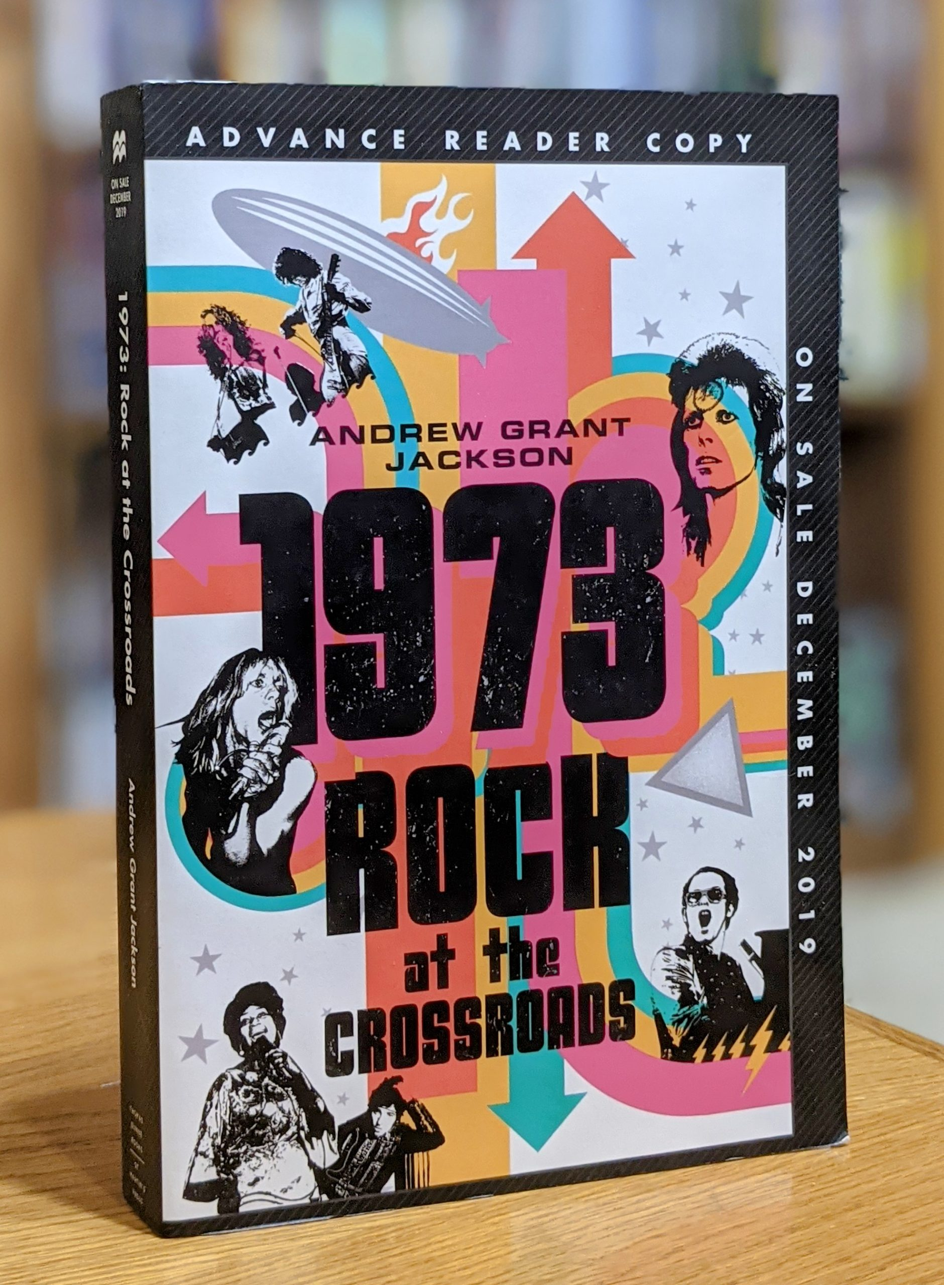 Friday Reads: 1973 Rock at the Crossroads by Andrew Grant Jackson