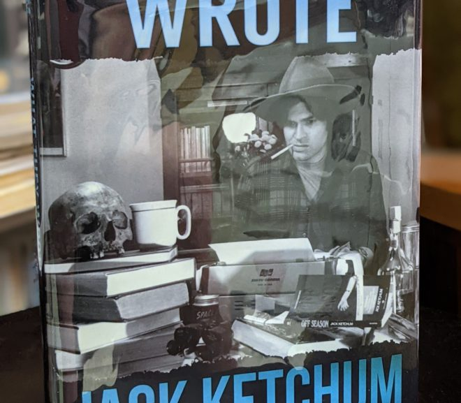 Friday Reads: What They Wrote by Jack Ketchum