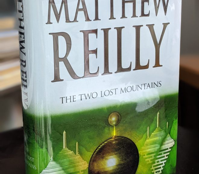 Friday Reads: The Two Lost Mountains by Matthey Reilly