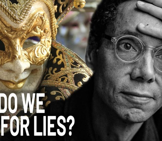 Friday Video: Malcolm Gladwell: Why Do We Fall For Lies?