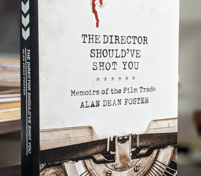 Friday Reads: The Director Should've Shot You by Alan Dean Foster
