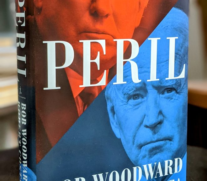 Friday Reads: Peril by Bob Woodward & Robert Costa